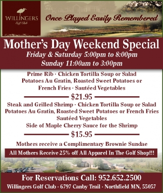 Mother's Day Weekend Special