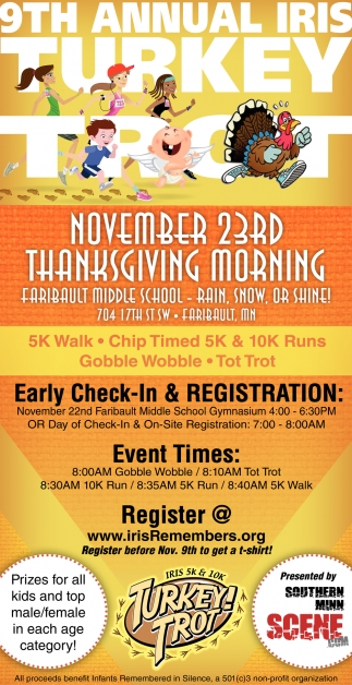 9th Annual Iris Turkey Trot, Infants Remembered In Silence, Inc, Faribault, MN