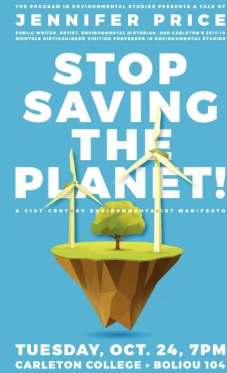 Stop Saving The Planet!