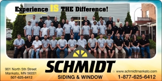 Experience Is The Difference Schmidt Siding Amp Window