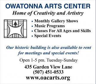 Home of Creativity and Artistry, Owatonna Arts Center, Owatonna, MN