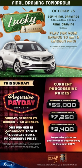 Play for your chance to win a Lincoln MKC, Diamond Jo, Northwood, IA