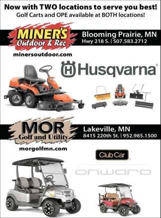 Two Locations, Miner's Outdoor & Rec, Blooming Prairie, MN