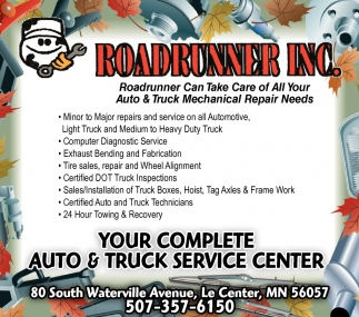 Your complete auto & truck service center, Roadrunner Inc, Le Center, MN