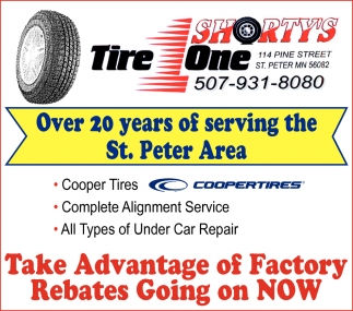 Over 20 years of serving the St. Peter Area, Shorty's Tire One, St. Peter, MN