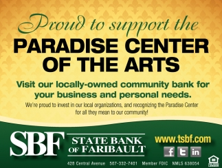 Paradise Center of the Arts, State Bank of Faribault, Faribault, MN