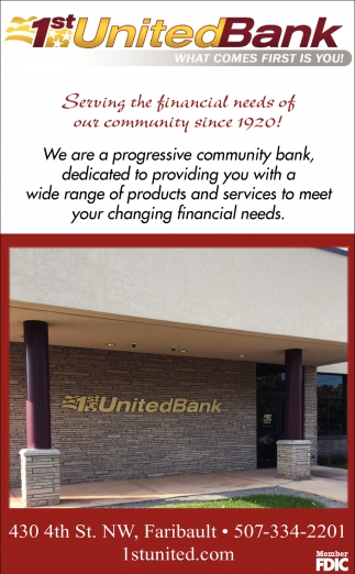 Serving the community since 1920!, 1st United Bank, Faribault, MN