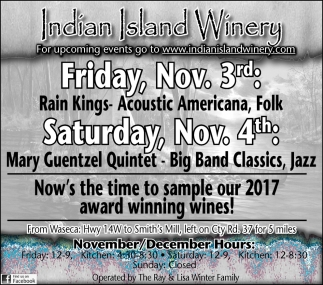 Now's the time to sample our 2017 award winning wines!, Indian Island Winery, Janesville, MN