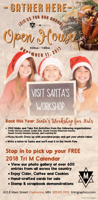 Open house, Santa Workshop for Kids, Tri M Graphics, Owatonna, MN