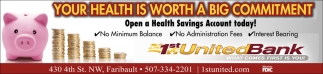 Open a Health Savings Account today!, 1st United Bank, Faribault, MN