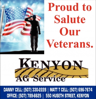 Proud to Salute Our Veterans, Kenyon Ag Service, Kenyon, MN