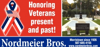 Honoring Veterans present and past!, Nordmeier Bros, Morristown, MN