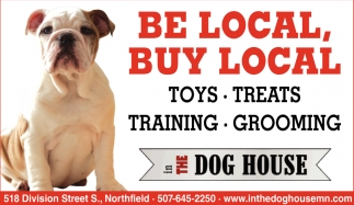 Be Local, Buy Local, In The Dog House, Northfield, MN