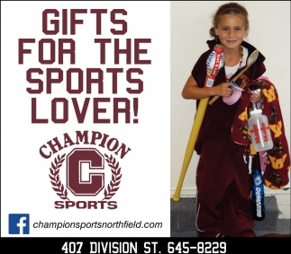 Gifts for the sports lover!, Champion Sports, Northfield, MN