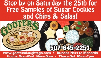 Free Sugar Cookies and Chips & Salsa, Gooters Dough To Go, Dundas, MN