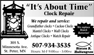 We repair and service, It's About Time Clock Repair, St Peter, MN