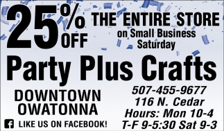 Small Business Saturday, Party Plus, Owatonna, MN