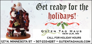 Get ready for the holidays!, Guten Tag Haus, New Ulm, MN