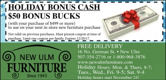 Nice Holiday Bonus Cash, New Ulm Furniture, New Ulm, MN