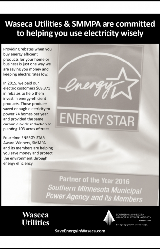 Waseca Utilities & SMMPA are committed to helping you use electricity wisely