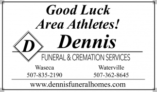 Good Luck Area Athletes!, Dennis Funeral & Cremation Services, Waseca, MN