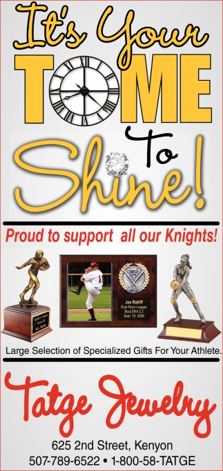Proud to support all our Knights!, Tatge Jewelry, Kenyon, MN