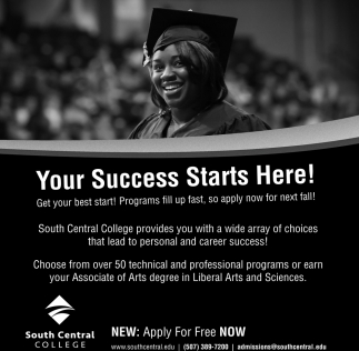 Your Success Starts Here!, South Central College, North Mankato, MN