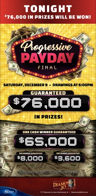 Progressive Payday Final, Diamond Jo, Northwood, IA