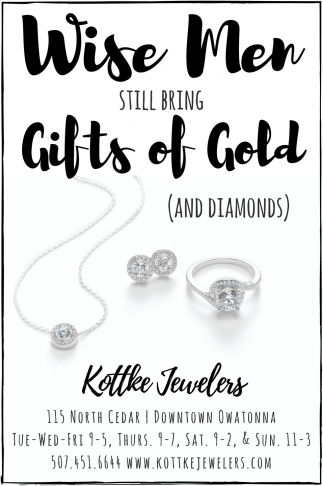 Gifts of Gold and Diamonds, Kottke Jewelers, Owatonna, MN