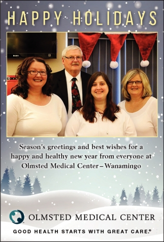 Happy Holidays, Olmsted Medical Center - Wanamingo, Rochester, MN