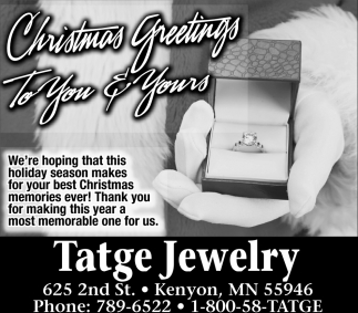 Christmas Greetings to you & yours, Tatge Jewelry, Kenyon, MN