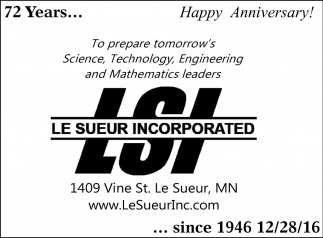72 Years since 1946, Le Sueur Incorporated, Le Sueur, MN