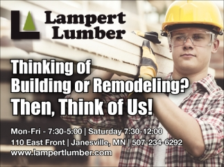 Thinking of Building or Remodeling?, Lampert Lumber, Faribault, MN