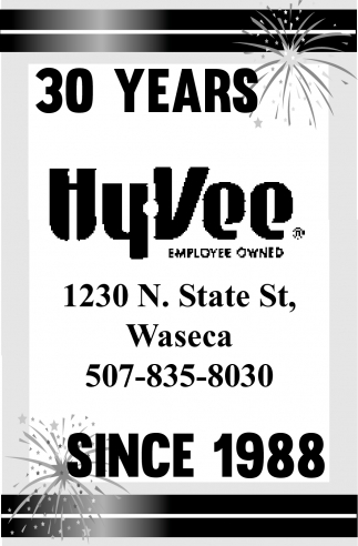 30 years since 1988, Hy-Vee Employee Owned, Owatonna, MN