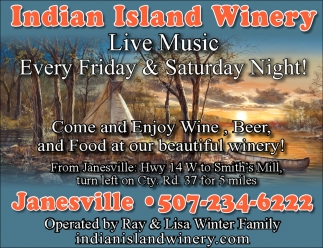 Live Music Every Friday & Saturday Night!, Indian Island Winery, Janesville, MN