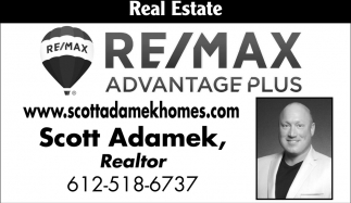 Real Estate, RE/MAX Advantage Plus: Scott Adamek, New Prague, MN