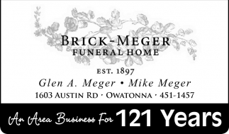 An Area Business For 121 Years, Brick Meger Funeral Home, Owatonna, MN