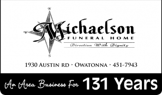 An Area Business For 131 Years, Michaelson Funeral Home, Owatonna, MN