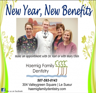 New Year, New Benefits, Haemig Family Dentistry, Le Sueur, MN