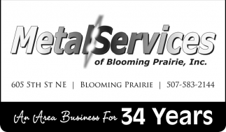 An Area Business For 34 Years, Metal Services of Blooming Prairie, Blooming Prairie, MN