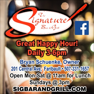Great Happy Hour!, The Signature Bar & Grill, Faribault, MN