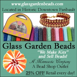 We Make Kits and Sell Beads!, Glass Garden Beads, Faribault, MN