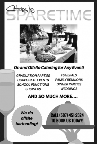 Catering by Sparetime, Spare Time Entertainment, Owatonna, MN