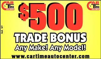 $500 TRADE BONUS