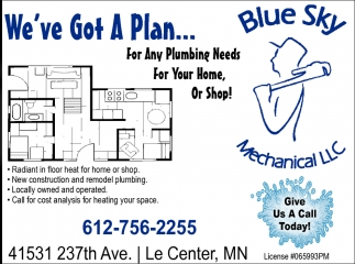 Give us a call today!, Blue Sky Mechanical, Le Center, MN