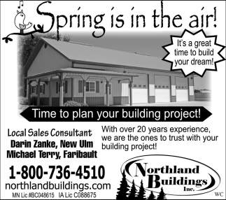 Spring is in the air!, Northland Buildings, Eau Claire, WI