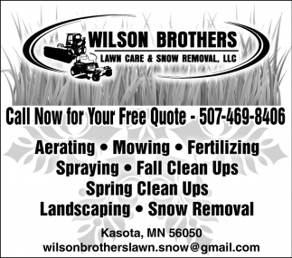 Call Now for Your Free Quote, Wilson Brothers Lawn Care & Snow Removal, LLC, Kasota, MN