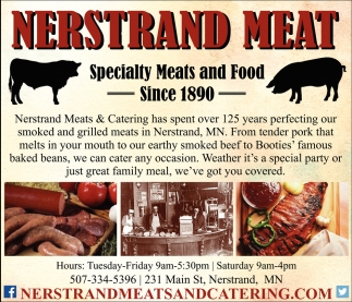 Specialty Meats and Food Since 1890, Nerstrand Meats & Catering, Nerstrand, MN