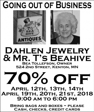 Going out of business 70% off, Dahlen, Jewelry & Mr. T's Beahive