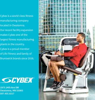 Proud member of Lite Fitness and family of Brunswick brands since 2016, Cybex, Owatonna, MN